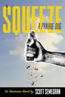 to squeez a prairie dog.jpg