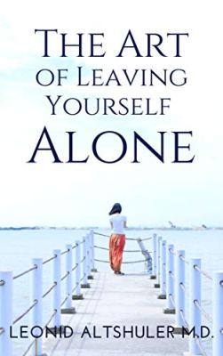 the art of leaving yourself alone