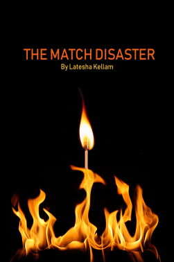 the match disater
