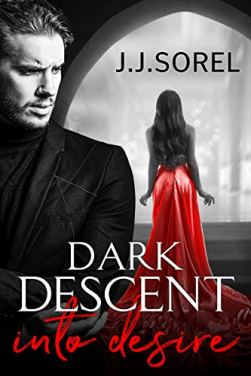 dark descent into desire