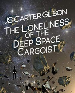 lonliness of the deep space cargoist