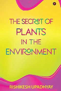 the secrets of plants in environment